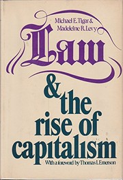 Cover of: Law and the rise of capitalism | Michael E. Tigar