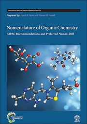 Cover of: Nomenclature of Organic Chemistry: IUPAC Recommendations and Preferred Names 2013 (International Union of Pure and Applied Chemistry) | Henri A Favre, Warren H Powell