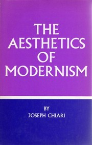 Cover of: The aesthetics of modernism