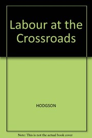 Cover of: Labour at the crossroads