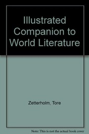 Cover of: An illustrated companion to world literature | Tore Zetterholm