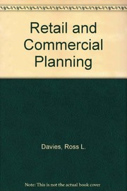 Cover of: Retail and commercial planning | R. L. Davies