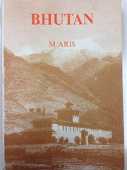 Cover of: Bhutan, the early history of a Himalayan kingdom | Michael Aris