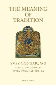 Cover of: The meaning of tradition