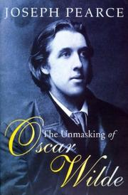 Cover of: The unmasking of Oscar Wilde