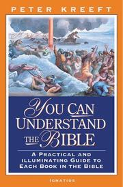 Cover of: You Can Understand The Bible: A Practical And Illuminating Guide To Each Book In The Bible