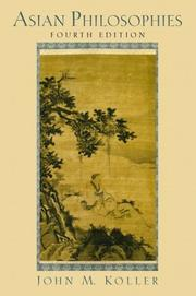 Cover of: Asian philosophies | John M. Koller