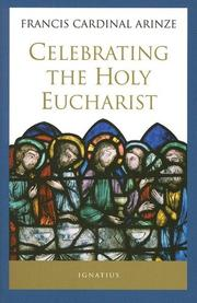 Cover of: Celebrating the Holy Eucharist