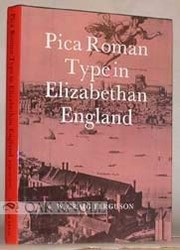 Cover of: Pica Roman type in Elizabethan England