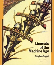 Cover of: Linocuts of the machine age | Stephen Coppel