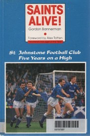 Cover of: Saints alive! | Gordon Bannerman