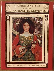 Cover of: Women artists and the Pre-Raphaelite movement
