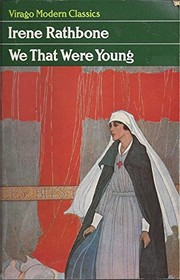 Cover of: We that were young | Irene Rathbone