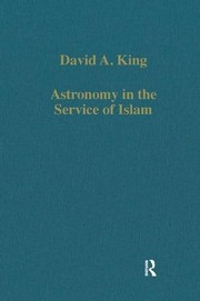 Cover of: Astronomy in the service of Islam