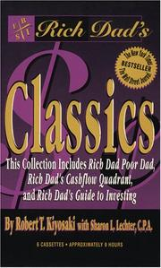 Cover of: Rich Dad Poor Dad Classics - 3 Copy Boxed Set (Rich Dad)