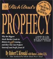 Cover of: Rich Dad's Prophecy: Why the Biggest Stock Market Crash in History is Still Coming...and How You Can Prepare Yourself and Profit From It!