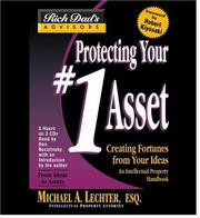 Cover of: Rich Dad Advisor's Series: Protecting Your #1 Asset: Creating Fortunes from Your Ideas (Protecting Your #1 Asset)