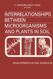 Cover of: Interrelationships between microorganisms and plants in soil |