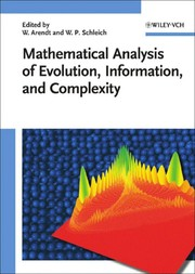 Cover of: Mathematical analysis of evolution, information, and complexity |