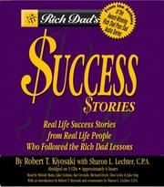 Cover of: Rich Dad's Success Stories: Real Life Success Stories from Real Life People Who Followed the Rich Dad Lessons