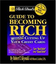 Cover of: Rich Dad's Guide to Becoming Rich...Without Cutting Up Your Credit Cards