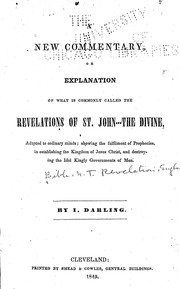 Cover of: A new commentary, or explanation of what is commonly called the Revelation of St. John, the Divine |