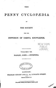 Cover of: The Penny Cyclopædia of the Society for the Diffusion of Useful Knowledge | Society for the Diffusion of Useful Knowledge (Great Britain ), George Long