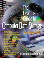 Cover of: The Essential Guide to Computer Data Storage | Andrei Khurshudov