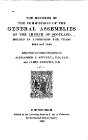 Cover of: The Records of the Commissions of the General Assemblies of the Church of ...