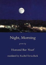 Cover of: Night, morning | бё¤amuб№­al Bar-Yosef