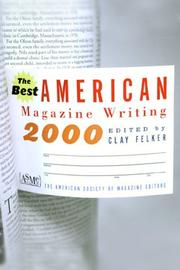 Cover of: The Best American Magazine Writing 2000 (Best American Magazine Writing) | The American Society of Magazine Editors