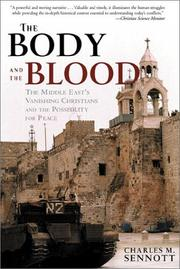 Cover of: The Body and the Blood | Charles M., Sennott