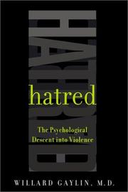 Cover of: Hatred | Willard Gaylin