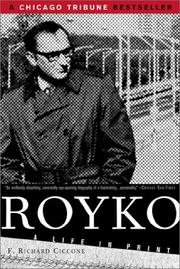 Royko by F. Richard Ciccone