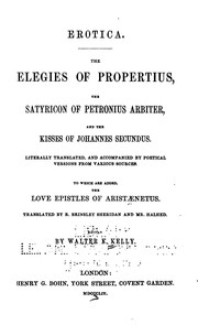 Cover of: Erotica: The Elegies of Propertius, The Satyricon of Petronius and The Kisses of Johannes ...