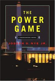 Cover of: The power game | Joseph S. Nye