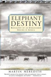 Cover of: Elephant Destiny | Martin Meredith