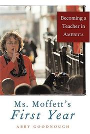 Cover of: Ms. Moffett's First Year | Abby Goodnough