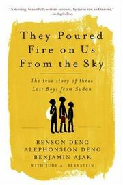 Cover of: They Poured Fire on Us from the Sky | Alphonsion Deng