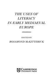 Cover of: The Uses of literacy in early mediaeval Europe |