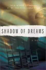 Cover of: Shadow of dreams | Eva Marie Everson