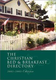 Cover of: The Christian Bed and Breakfast Directory 2002-2003 (Annual Directory of American and Canadian Bed and Breakfasts, 2002)