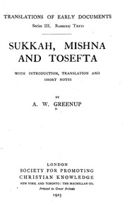 Cover of: Sukkah, Mishna and Tosefta | with introd., translation, and short notes, by A. W. Greenup.