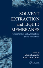 Cover of: Solvent extraction and liquid membranes |