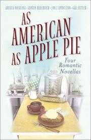 Cover of: As American As Apple Pie: Sweet as Apple Pie/An Apple a Day/Apple Annie/Apple Pie, In Your Eye (Inspirational Romance Collection)