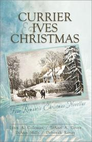 Cover of: Currier & Ives Christmas: Dreams and Secrets/Snow Storm/Image of Love/Circle of Blessings (Inspirational Christmas Romance Collection)