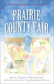 Cover of: Prairie County Fair: A Change of Heart/After the Harvest/A Test of Faith/Goodie, Goodie (Inspirational Romance Collection)