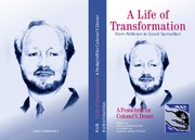 Cover of: A life of transformation-- from politician to good Samaritan
