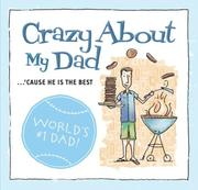 Cover of: Crazy about My Dad (Crazy)