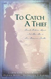 Cover of: To Catch a Thief | Lisa Harris